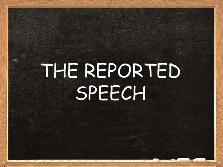 Reported speech by mispptaop via slideshare
