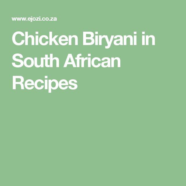 Chicken Biryani in South African Recipes