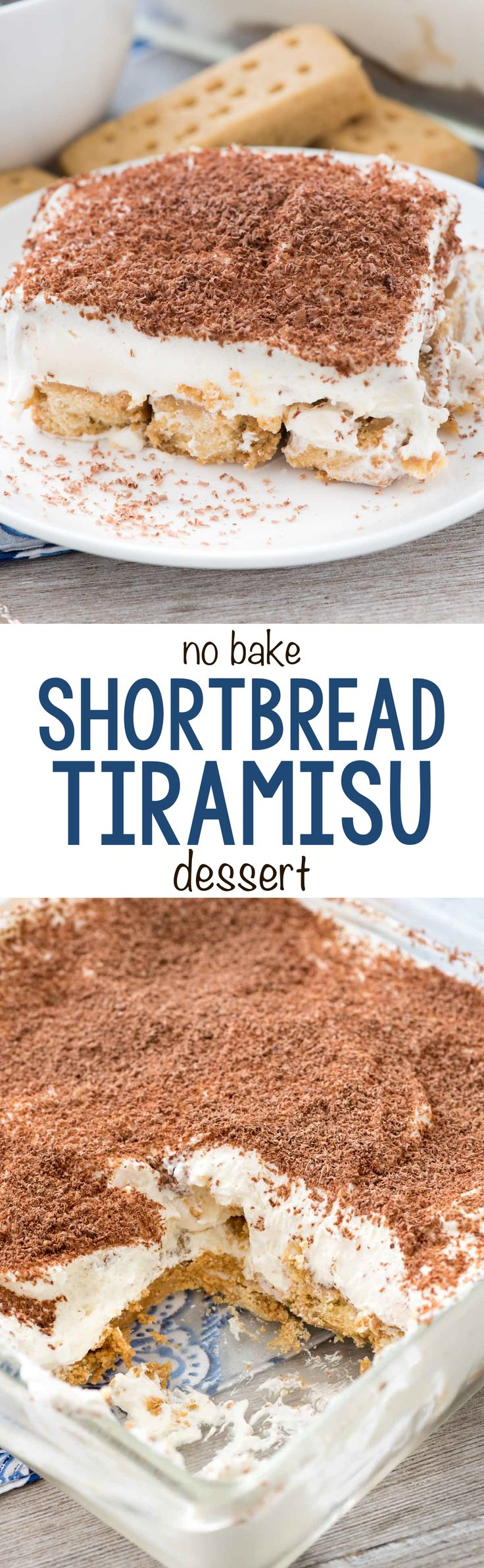 No Bake Shortbread Tiramisu Dessert - this easy no bake dessert recipe uses shortbread cookies as the base of the tiramisu! Comes together in minutes and everyone loved it!