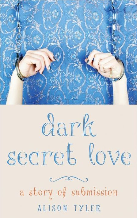 Dark Secret Love by Alison Tyler