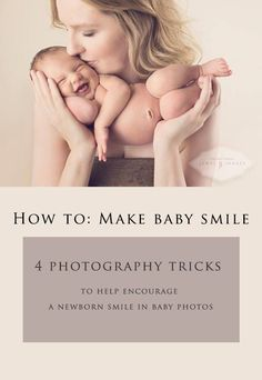 How to make a baby smile during newborn photos