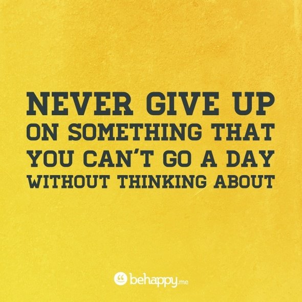 : Favorite Quotes, Nevergiveup