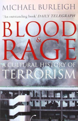 From 2.81:Blood And Rage: A Cultural History Of Terrorism