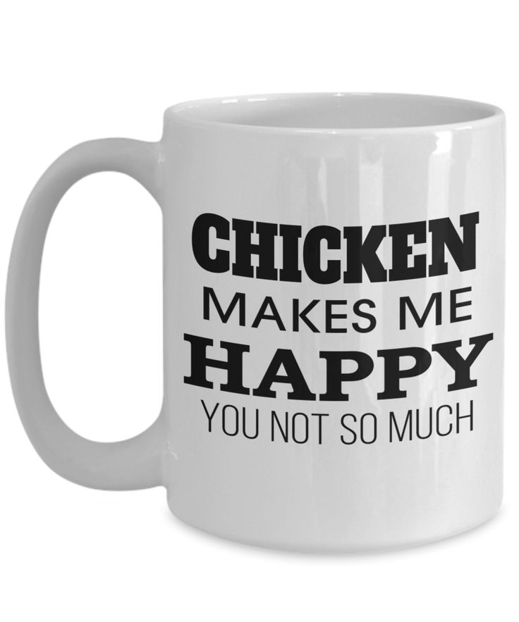 Chicken gifts for chicken lovers chicken makes me happy