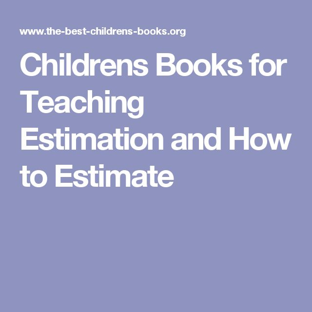 Childrens Books for Teaching Estimation and How to Estimate