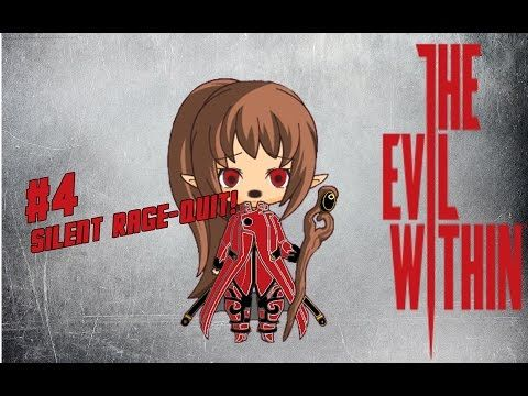 The Evil Within   Silent Rage Rage-Quit #4 - YouTube
