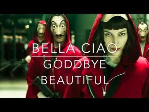 Bella Ciao Lyrics English Translation Casa De Papel Youtube Lyrics Ciao English Translation