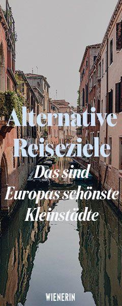 Alternative Reiseziele: Das sind Europas schönste Kleinstädte