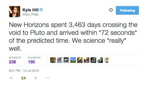 Its pretty incredible how accurate the science of astrophysics has gotten. New Horizons actually arrived 72 seconds early after travelling for almost 10 years straight to its destination.