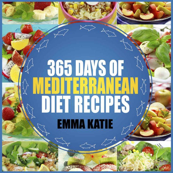 Mediterranean Diet 365 Days Of Recipes Cookbook