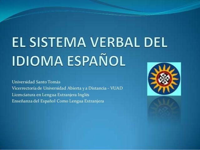 Universidad Santo Tomás Vicerrectoría de Universidad Abierta y a Distancia - VUAD Licenciatura en Lengua Extranjera Inglés...