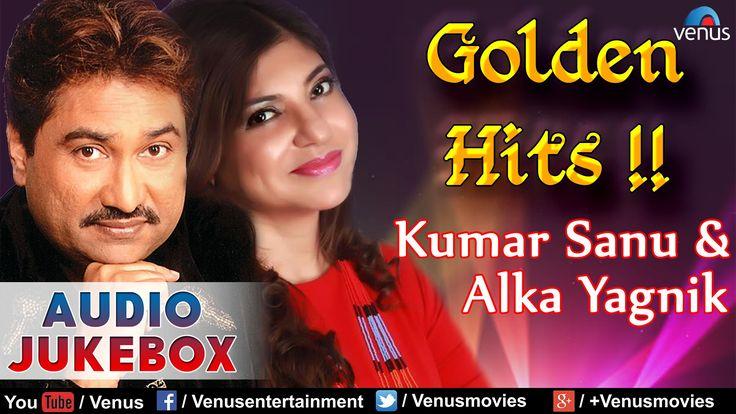 Kumar Sanu & Alka Yagnik - Golden Hits : Best Of 90's    Audio Jukebox