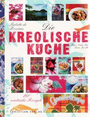 Kochbuch von Babette de Rozières: Die kreolische Küche