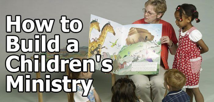 How to build a children's ministry...