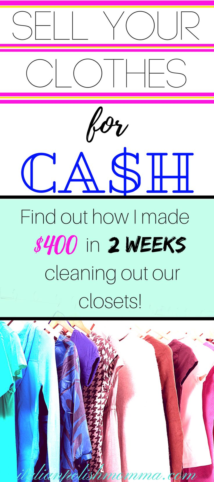 How I Made $400 in 2 Weeks Cleaning Out My Closet – italianpolishmomma | Motherhood | Lifestyle | Blogging tips |
