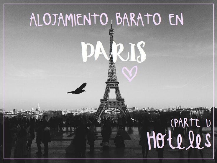 Alojamiento barato en parís: una selección de hoteles con la mejor relación calidad - precio de París.