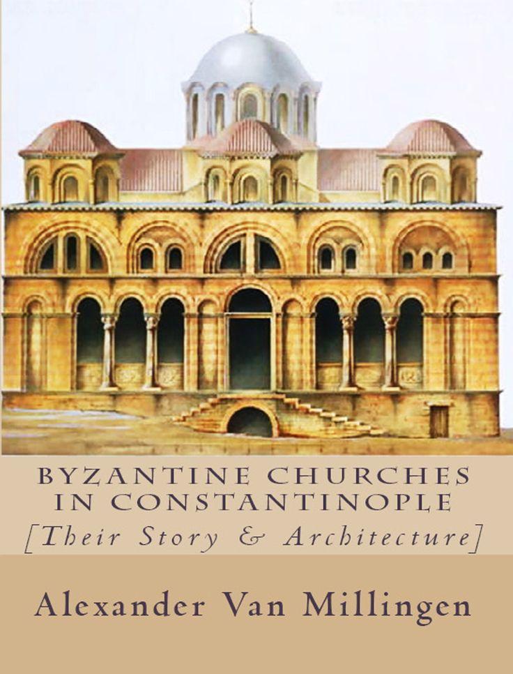 Theodore Tyrone Church Byzantium Lost World Pinterest
