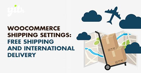 [ #WordPress ]- WooCommerce - Free Shipping And International Delivery