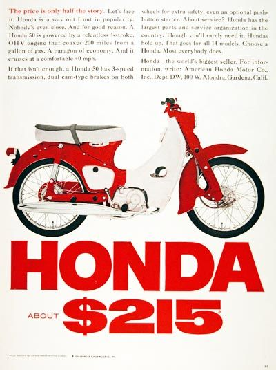1965 Honda Motor Scooter original vintage ad. Cruises at 40 mph, with 200 miles per tank and original MSRP started at $215.