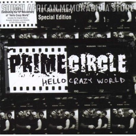 PRIME CIRCLE - Hello Crazy World Special Edition - South African Double CD DGR1922 *New*