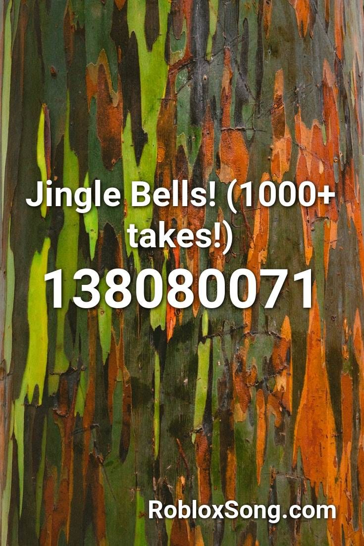 Jingle Bells 1000 Takes Roblox Id Roblox Music Codes In