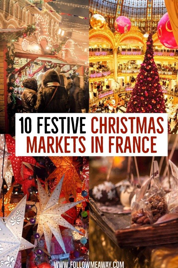 10 Magical Christmas Markets In France You Must See In 2020 Follow Me Away Best European Christmas Markets Christmas Markets Europe Christmas Market