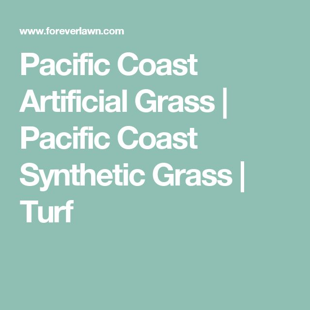 Pacific Coast Artificial Grass | Pacific Coast Synthetic Grass | Turf