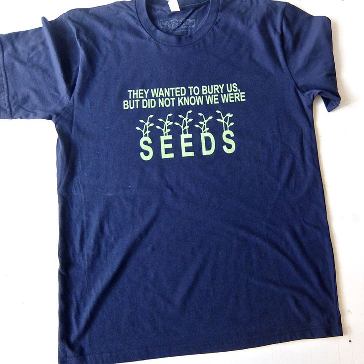 What are you wearing for Election Day?  They Wanted To Bury Us, But Did Not Know We Were Seeds - a Mexican proverb in english on the front of shirt and in spanish on the back by artist/curator Jess Frost. This Victory Garden silk screen printed t-shirt can be purchased individually or as part as limited edition collectors portfolio. Go to http://www.russelljanis.com/shop/victory-garden-tshirt-portfolio/ to see entire print portfolio project and to purchase.