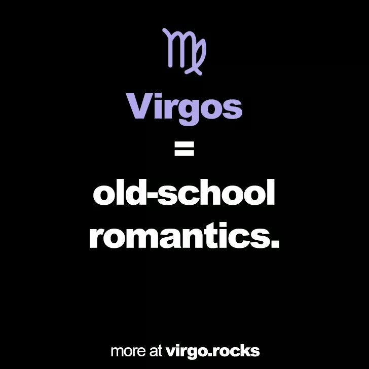 "~Virgo~  Although I detest the term ""old-school"", it is true....romance and seduction, both giving and receiving, are a huge turn-on."