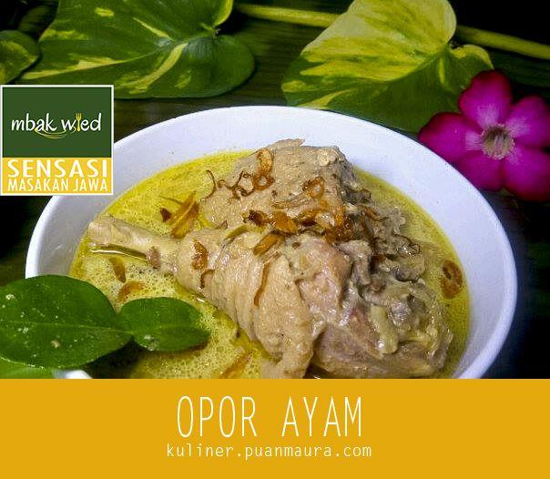 Resep Opor Ayam Kampung, salah satu menu spesial menyambut ramadhan