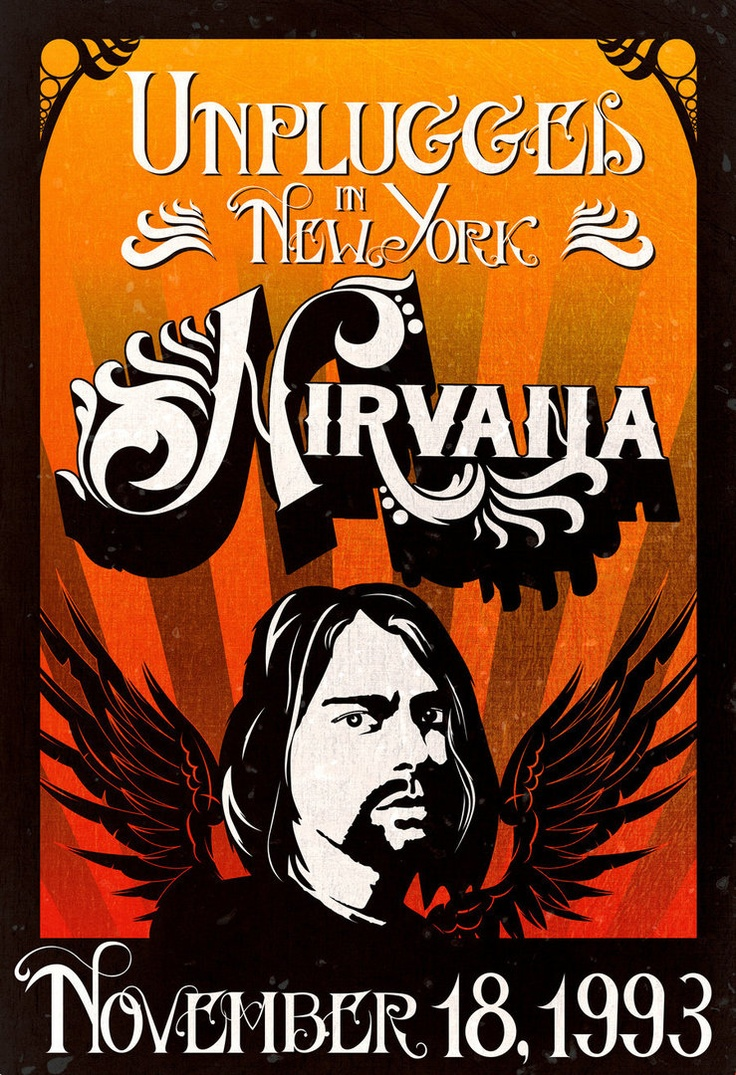 Nirvana Unplugged | Band Posters | Pinterest | Concerts ...