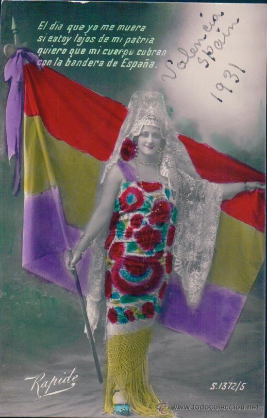 BANDERA REPUBLICANA. EL DIA QUE YO ME MUERA SI ESTOY LEJOS DE MI PATRIA QUIERO.... 1930. RAPIDE