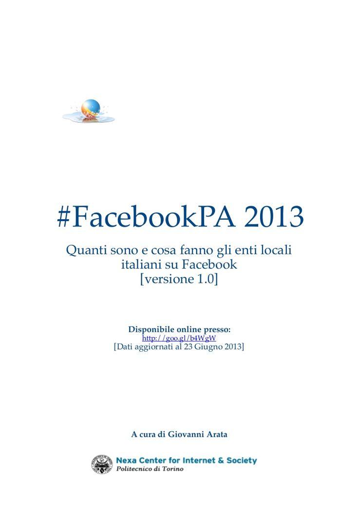 Il Rapporto 2013 sull'uso di Facebook da parte delle PA locali italiane