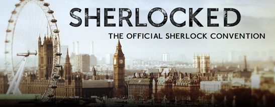 ANNOUNCING SHERLOCKED: THE OFFICIAL SHERLOCK CONVENTION IN EUROPE AND USA!!!! <<<<<<<< AAAAAAAH!!!! OMG. I MIGHT FAINT. CLICK THIS LINK FOR MORE INFO!!!!!