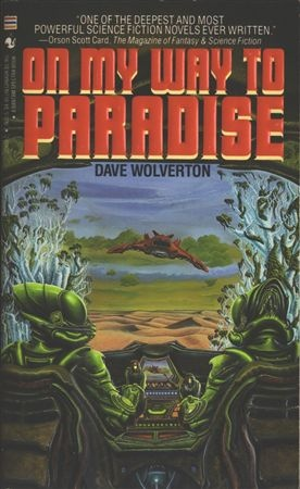 On My Way to Paradise - Dave Wolverton