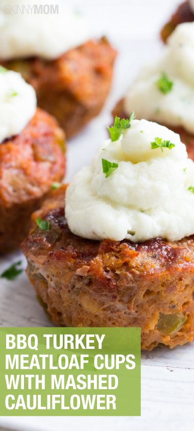 Skinny BBQ Turkey Meatloaf Cups with Mashed Cauliflower // make a bunch to grab and go throughout the week and to freeze #lowcarb #healthy
