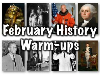 This 59 slide PowerPoint presentation contains a warmup question for each day in the month of February as well as brief descriptions of major events that happened on each day.The questions are matching and consist of four or five parts each. Most questions are somewhat difficult - in my seventh and eighth grade classes I typically have three or four kids get all of them right on any given day.