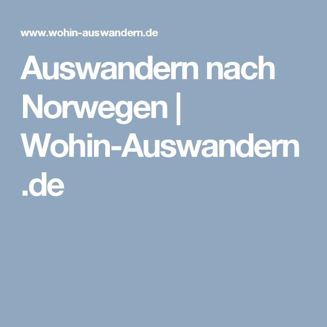 Auswandern nach Norwegen | Wohin-Auswandern.de