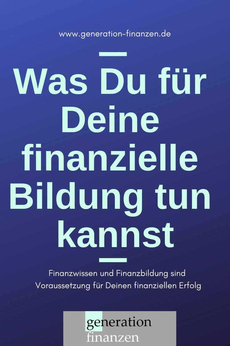 Erfahre, was Du für Deine finanzielle #Bildung tu…