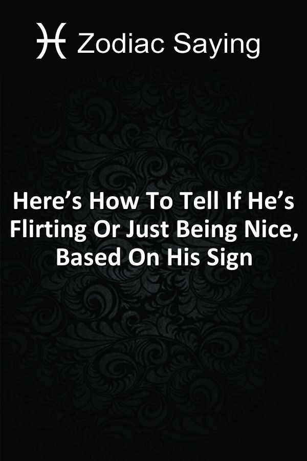 is he interested or just being nice signs