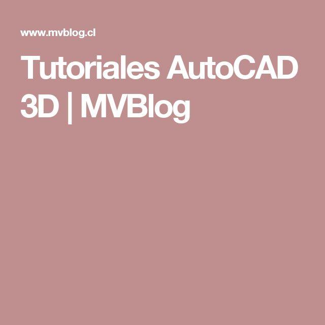 Tutoriales AutoCAD 3D | MVBlog