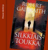 Robert Galbraith, Silkkiäistoukka (äänikirja)