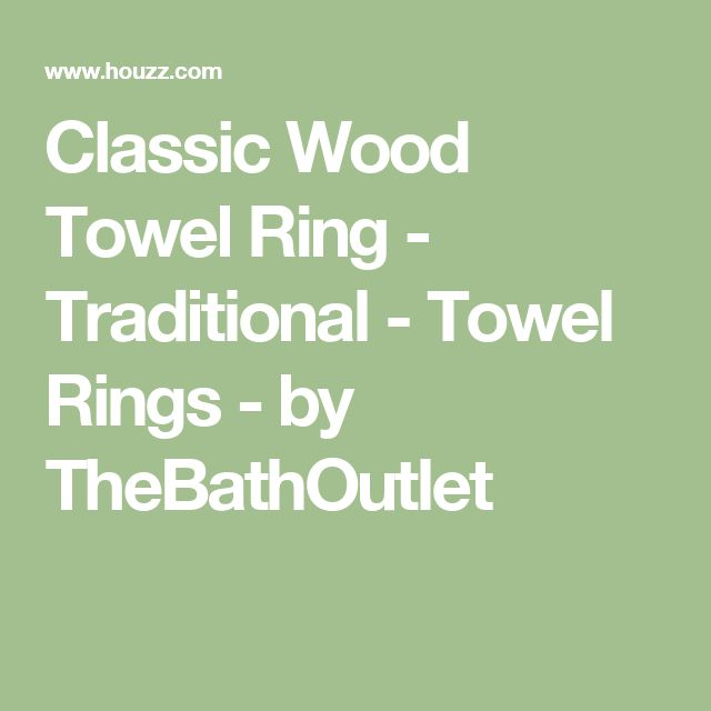 Classic Wood Towel Ring - Traditional - Towel Rings - by TheBathOutlet