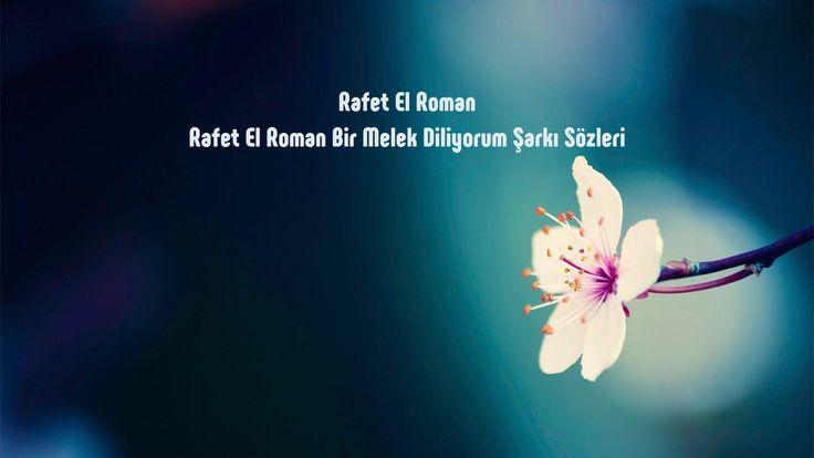 Rafet El Roman Bir Melek Diliyorum sözleri http://sarki-sozleri.web.tr/rafet-el-roman-bir-melek-diliyorum-sozleri/