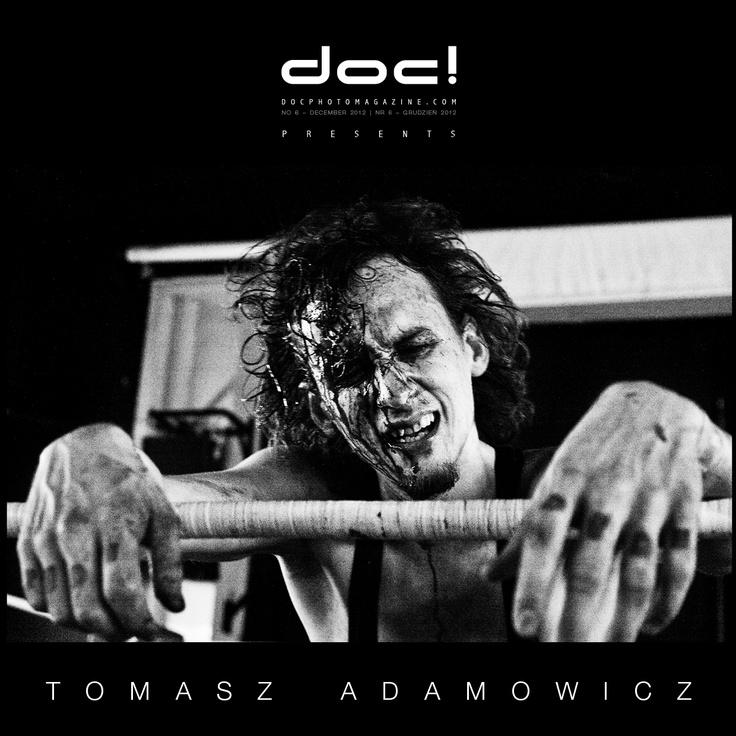 """doc! photo magazine presents: """"Do or Die"""" by Tomasz Adamowicz, #6, pp. 175-195"""