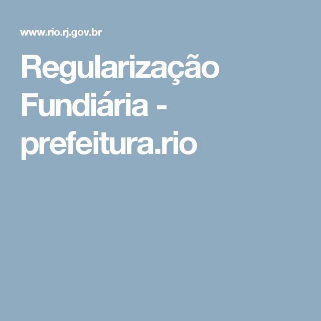 Regularização Fundiária - prefeitura.rio
