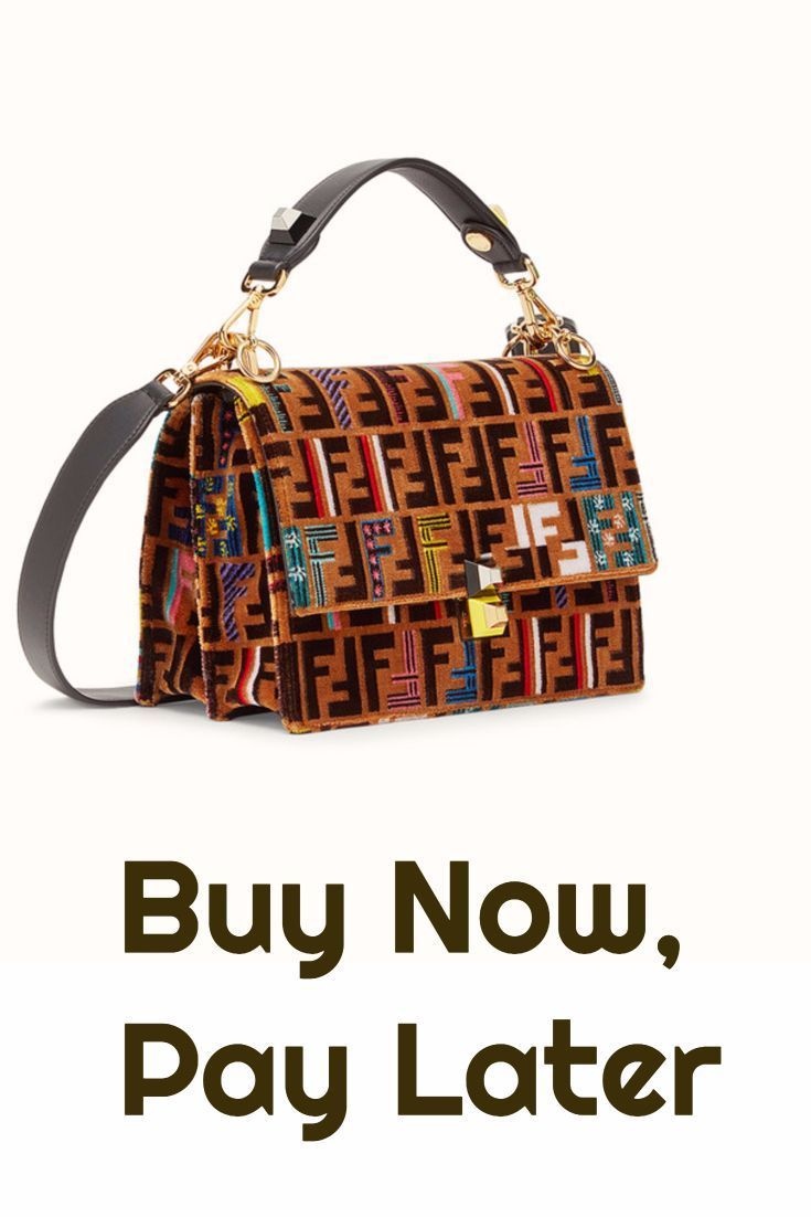 Fendi Handbags Now Pay Later With S That Offer Deferred Billing Options So You Can Make Payments On Designer