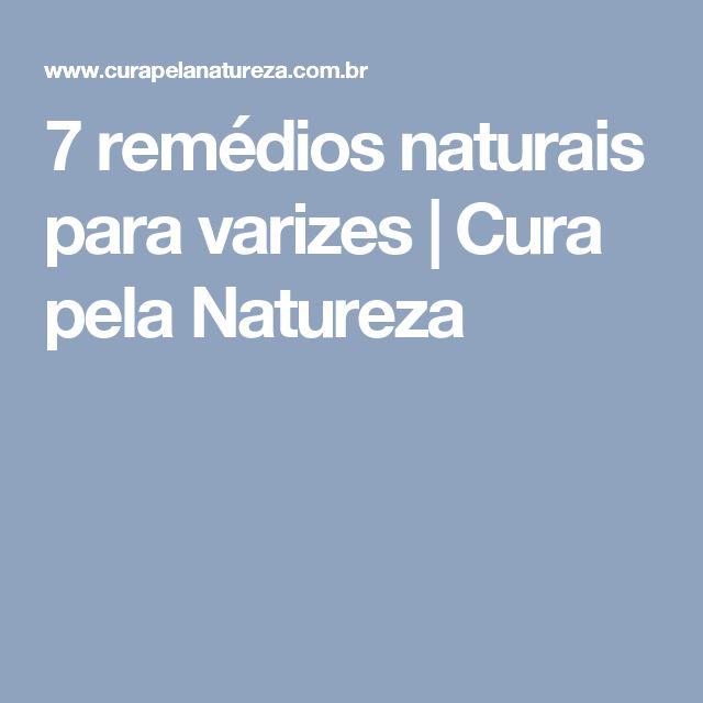 7 remédios naturais para varizes | Cura pela Natureza