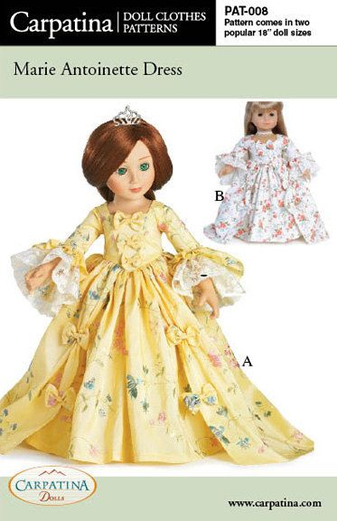 Marie Antoinette Period Dress Pattern in two 18 inch Dolls Sizes, American Girl size Dolls and Slim Carpatina and BJD dolls. $9.98, via Etsy.
