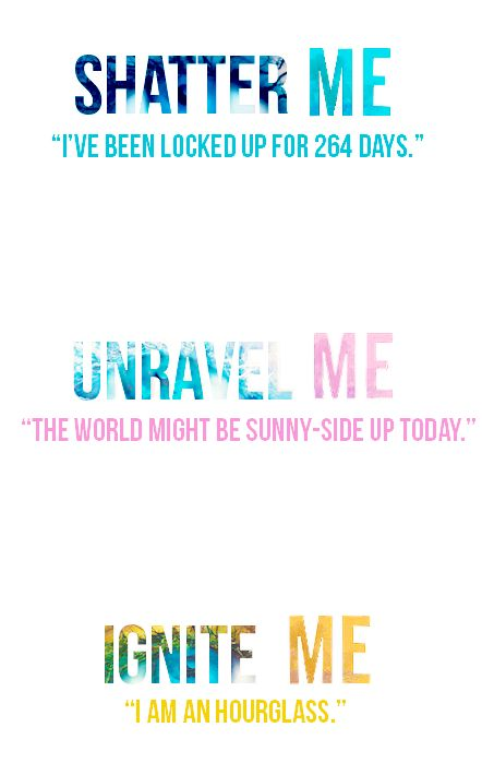 Shatter Me Series → First Lines
